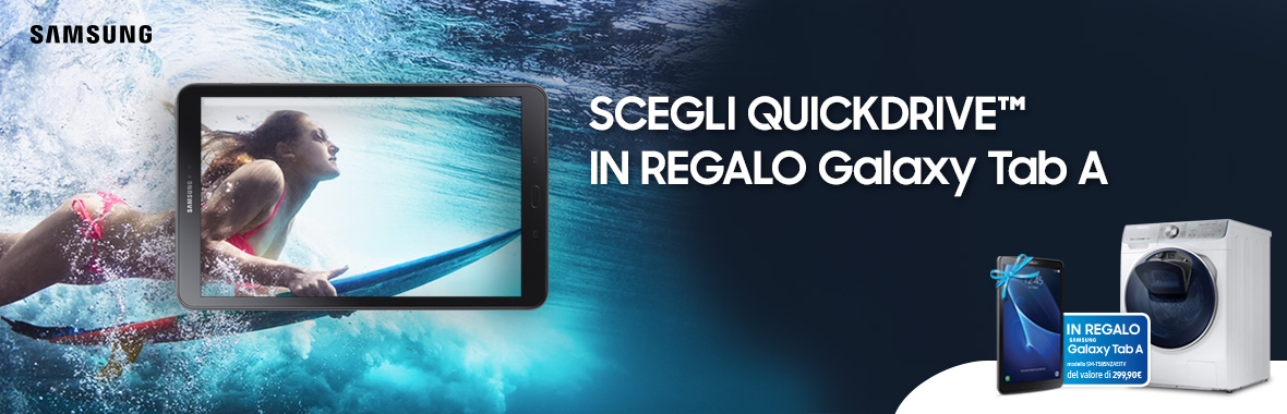 Scegli QuickDrive™ in regalo Galaxy Tab A